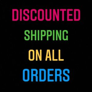 DISCOUNTED SHIPPING ON ALL ORDERS!